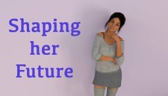 Shaping Her Future - V0.08.01