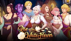Rise of the White Flower - Chapter 3 - Version 0.3